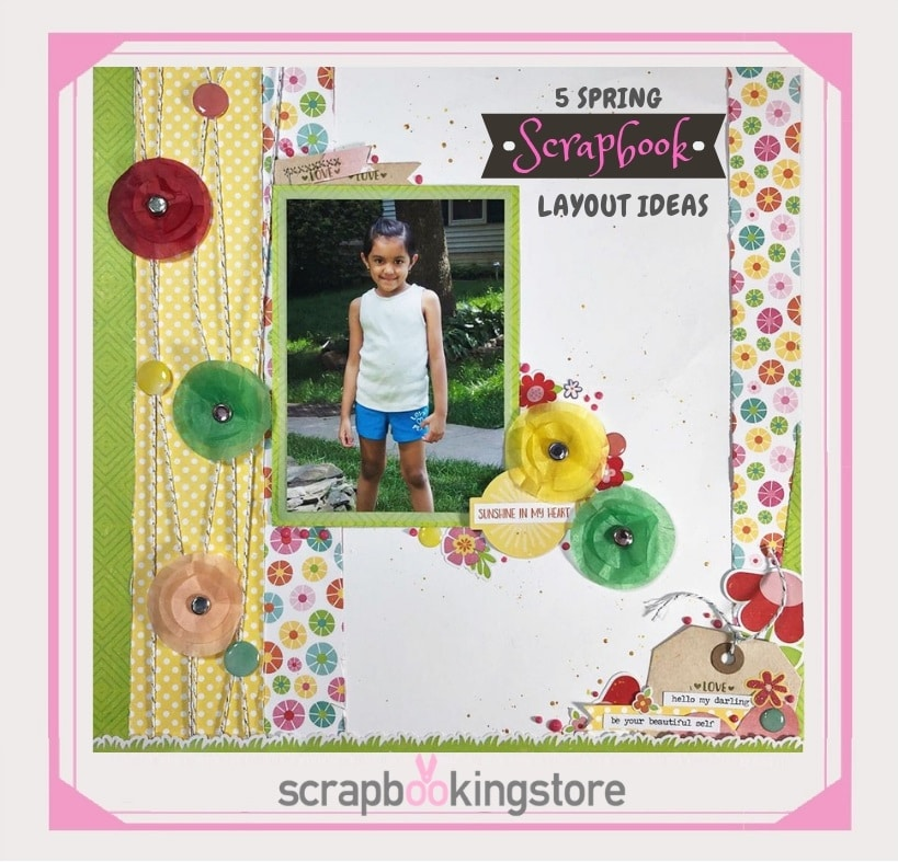 Spring Scrapbook Layout Ideas