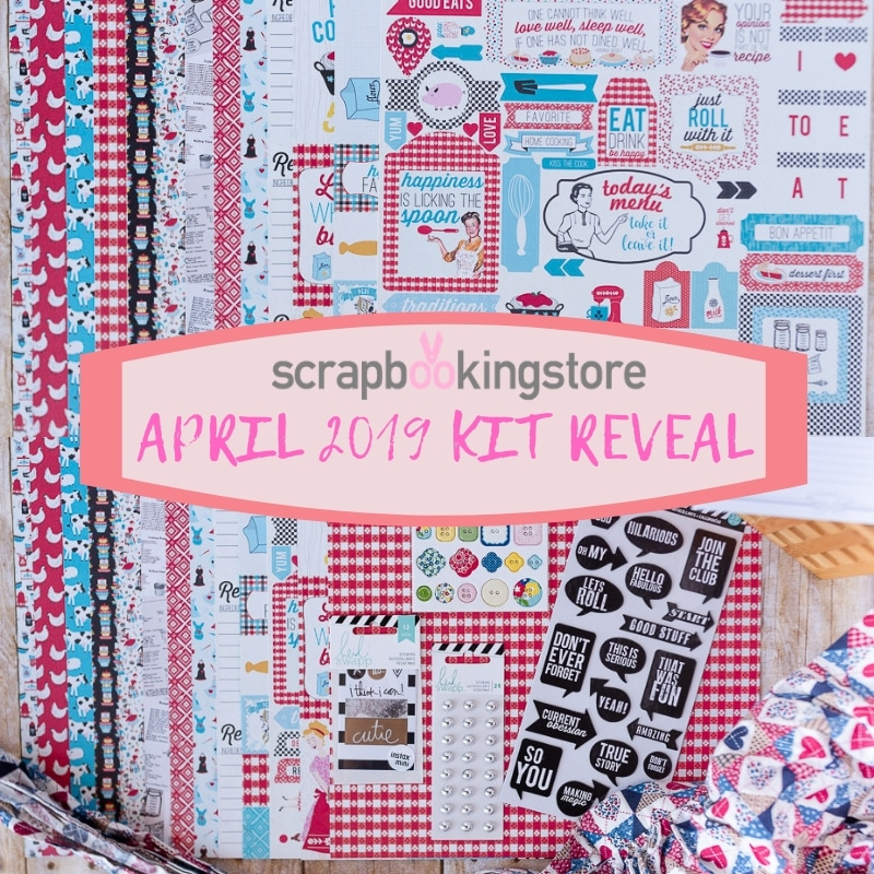 The ScrapbookingStore.com presents the featured kit for the month of April - includes