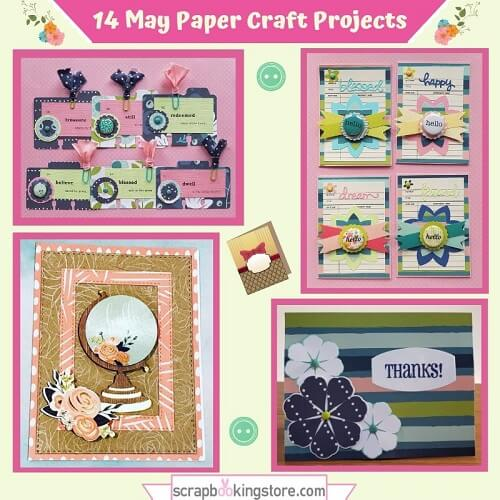 14 May Paper Craft Projects