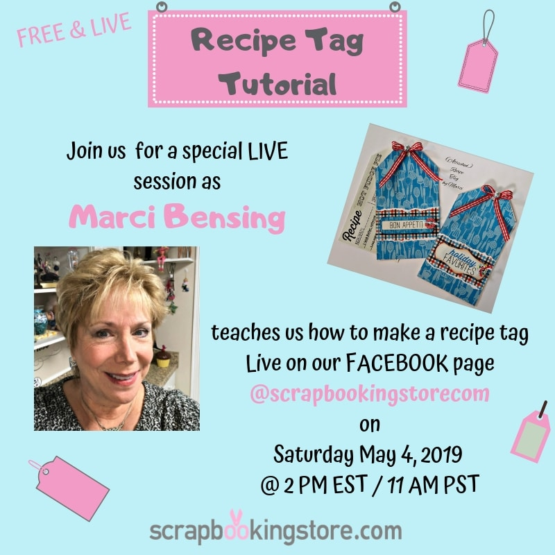 Scrapbooking Store National Scrapbook day (NSD) Facebook Live Recipe Tag Tutorial by Marci Bensing
