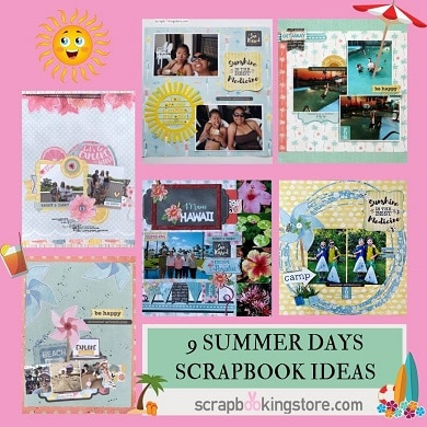 9 Summer Days Scrapbook Ideas