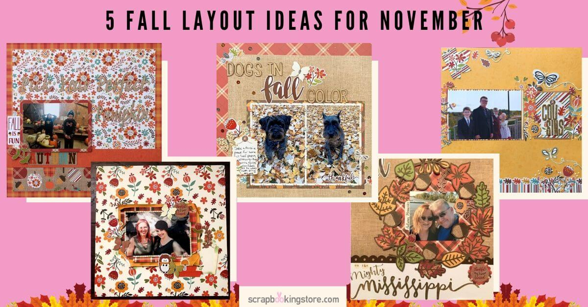 5 Fall Layout Ideas for November