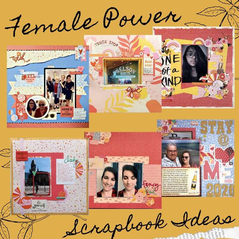 7 Female Power Scrapbook Ideas