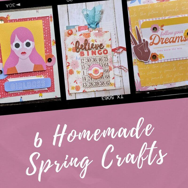 6 Homemade Spring Crafts