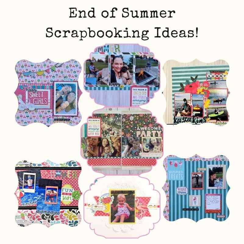 end of summer scrapbooking layout ideas