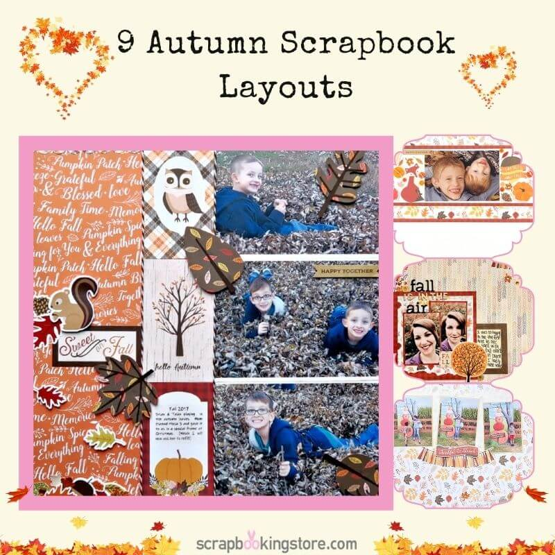 9 Autumn Scrapbook Layouts