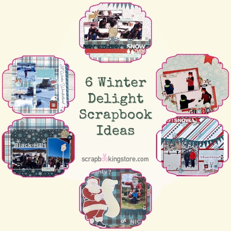 6 Winter Delight Scrapbook Ideas
