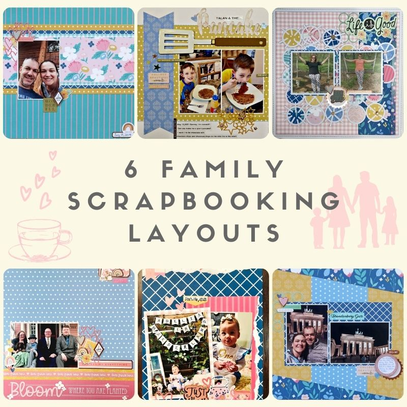 6 Family Scrapbooking Layouts